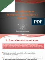 Firmas utilizadas en documentos electrónicos o digitales