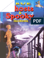 True Ghosts Spooky Incidents