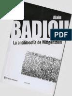 Badiou, Alain (2013) La Antifilosofía de Wittgenstein