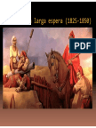 La larga espera (1825-1850)