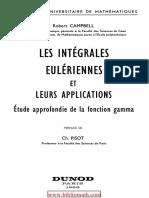 Robert Campbell-Les Integrales Euleriennes Et Leurs Applications _ Etude Approfondie de La Fonction Gamma