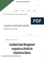 11 CaixaBank Asset Management Reorganiza Su División de Arquitectura Abierta