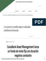 10 CaixaBank Asset Management Lanza Un Fondo de Renta Fija Con Duración Negativa Constante