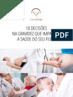 10 Decisoes Na Gravidez Que Impactam a Saude Do Seu Filho