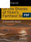 On the Shores of Titans Farthest Sea