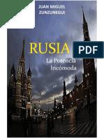 Rusia La Potencia Incomoda