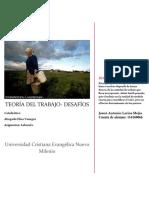 Teoria Del Trabajo- Desafios UCENM Josue 2017 Final