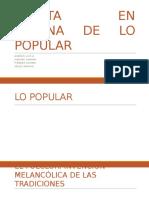 PUESTA EN ESCENA DE LO POPULAR.pptx