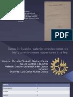 Sueldo, salario y prestaciones