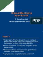 Clinical Mentoring 7 Manajemen Nyeri Kronik Oleh Dr. Darma Imran Sp.s k