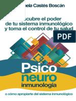 Psiconeuroinmunología Descubre El Poder de Tu Sistema Inmunológico y Toma El Control de Tu Salud