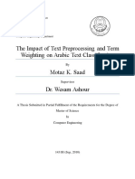 The impact of text preprocessing and term weighting on arabic text classification