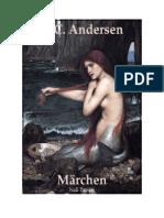 Download Il Libro Andersens Marchen Die Kleine Seejungfrau Daumelinchen Die Schneekonigin Das Hassliche Junge Entlein