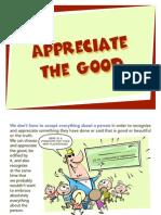 Appreciate the Good