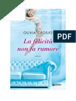 Download Il Libro La Felicita Non Fa Rumore Di Olivia Crosio