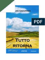 Download Il Libro Tutto Ritorna Di Luigi Casagrande