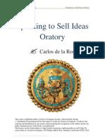 Carlos de la Rosa-Vidal - Speaking to Sell Ideas, Oratory