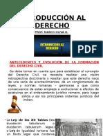 Diapo de Introducc Al Derecho 1ra Clase. Antecedentes y Evolución de La Formación Del Derecho