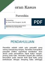 lapkas kulit paronikia