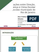 As Relações Entre Direção, Liderança e Clima Escolar Em Escolas Municipais Do Rio de Janeiro