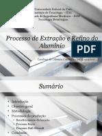 Processo de Extração e Refino Do Alumínio
