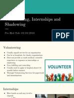 volunteering internships and shadowing