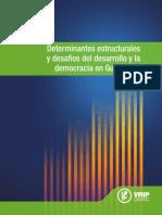 1 Determinantes Estructurales y Desafíos Del Desarrollo y La Democracia en Guatemala (1)