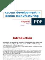Recent Development in Denim Manufacturing