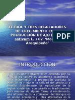 El Biol y Tres Reguladores de Crecimiento En