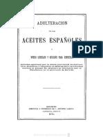 Adulteración de Los Aceites Españoles y Medios Sencillos y Eficaces Para Conocerla