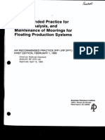 API -Recommended Practice for Design, Analysis & Maintenance of Moorings for Floating Production Systems1993