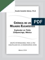 Cronica de Un Milagro Eucaristico Dr Ricardo-Castanon Gomez.pdf
