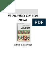 Van Vogt, Alfred. E - El Mundo de Los No-A
