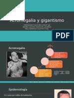 Acromegalia y gigantismo.pptx