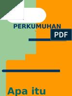 perkumuhan-140122183657-phpapp02