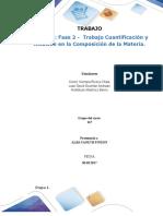 Formato Entrega Trabajo Colaborativo – Unidad 2_ Fase 2 - Trabajo Cuantificación y Relación en La Composición de La Materia.I,II