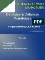 SIM-Database & Database Warehouse