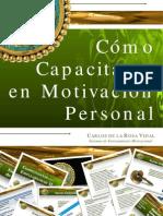 Cómo Capacitarse en Motivacion Personal - Carlos de la Rosa Vidal