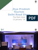 Delhi Road Show Report