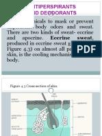Antiprespirants and Deodorants
