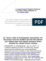 Micro-Invasive Carpal Tunnel Surgery  - DR.TYSON COBB