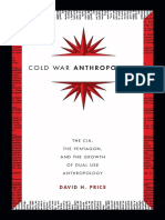 Cold War Anthropology - The CIA, The Pentagon, And the Growth of Dual Use Anthropology