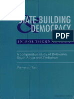 State-building & Democracy in Southern Africa a Comparative Study of Botswana, South Africa and Zimbabwe by Pierre Du Toit.