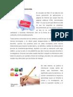 La Web 2.0 EN LA EDUCACION