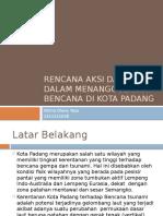 PPT Rencana Aksi Daerah Dalam Menaggulangi Bencana Di Kota Padang