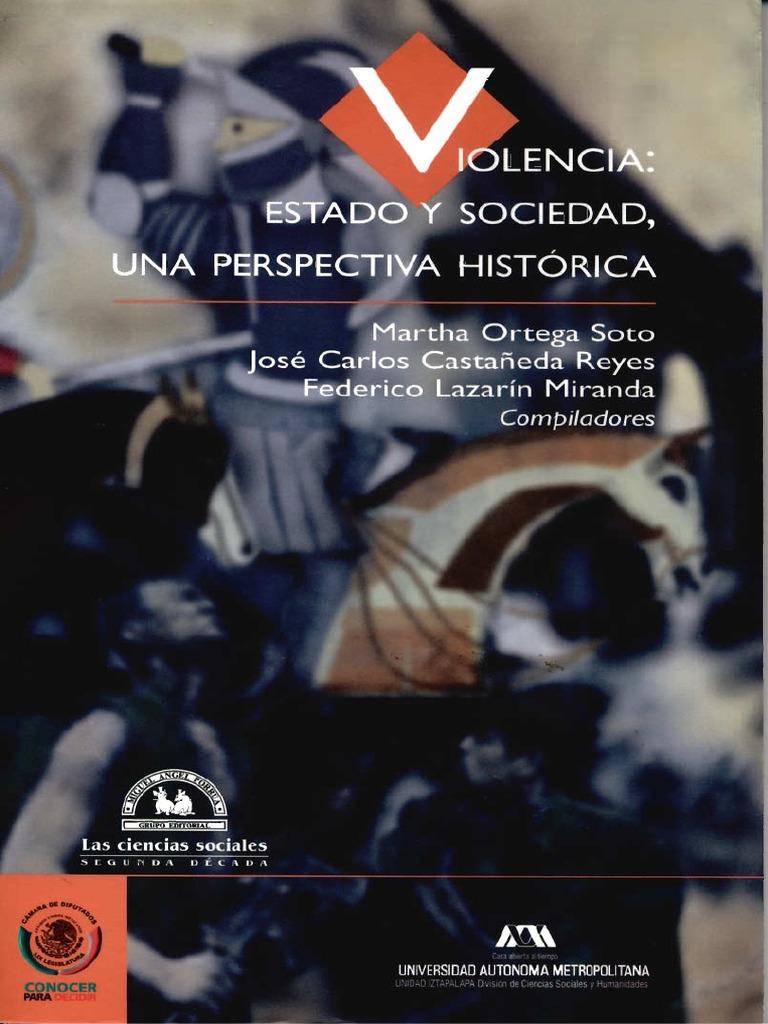 6f00f2ba09 Violencia Estado y Sociedad  Una perspectiva histórica.