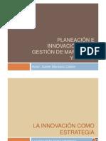 Innovacion - Planeacion e Innovacion de Gestion de MKT-3