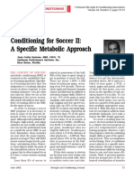 Strength and Conditioning for Soccer II a Specific Metabolic Approach.