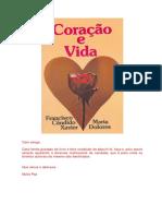 Coracao e Vida (Psicografia Chico Xavier - Espirito Maria Dolores)