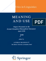 (Studies in Linguistics and Philosophy. Synthese Language Library Volume 3) Avishai Margalit (Ed.)-Meaning and Use-D. Reidel Publishing Co. & the Magnes Press (1979)
